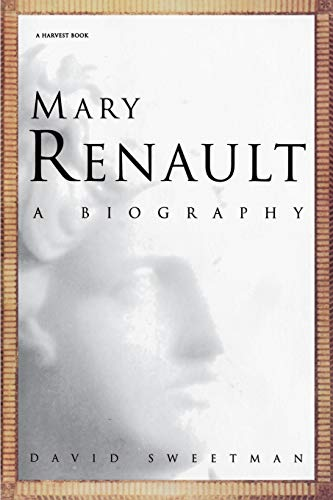 9780156000604: Mary Renault: A Biography (A Harvest Book)