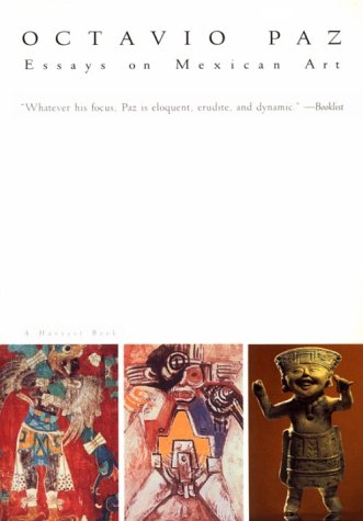 9780156000611: Essays on Mexican Art (Harvest Book)