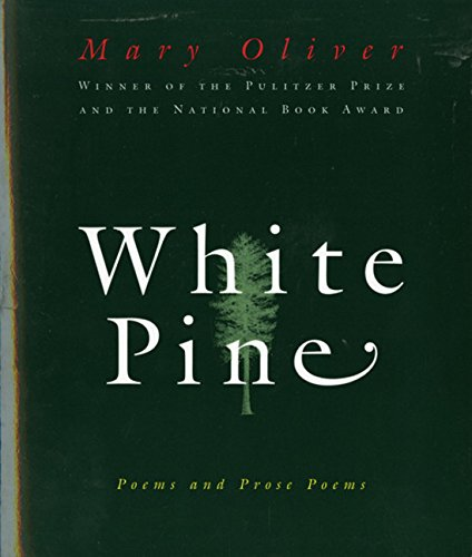 9780156001205: White Pine: Poems and Prose Poems