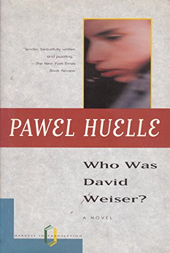 9780156001274: Who Was David Weiser: A Novel