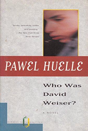 9780156001274: Who Was David Weiser?