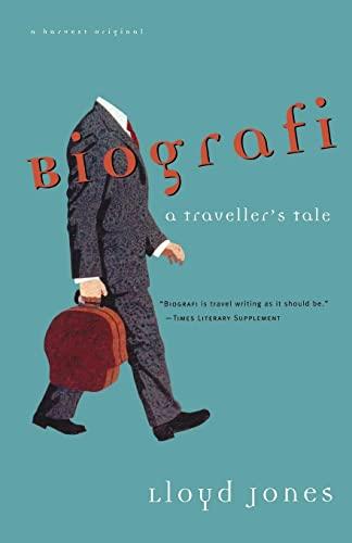 9780156001281: Biografi: A Traveler's Tale