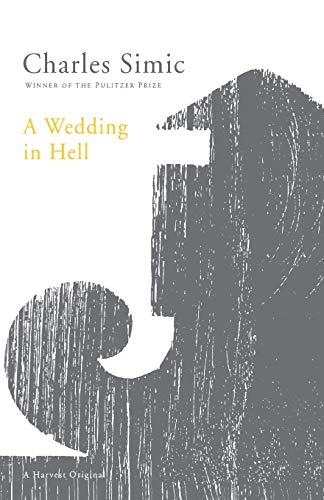 9780156001298: A Wedding in Hell: Poems