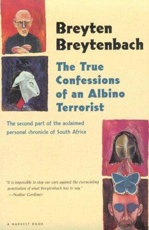 9780156001342: True Confessions of an Albino Terrorist (Harvest Book)