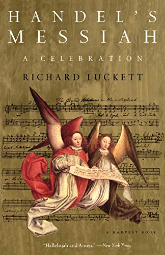9780156001380: Handel's Messiah: A Celebration: A Celebration (Harvest Book)