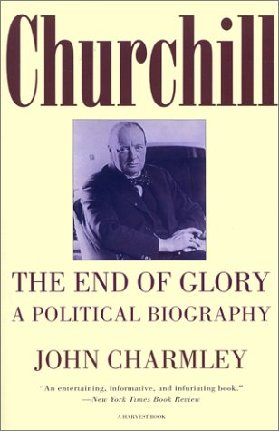 9780156001441: Churchill: the End of Glory (Harvest/H B J Book)