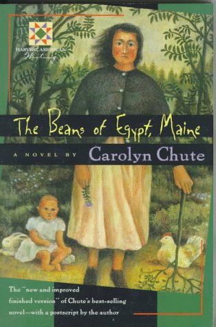 9780156001885: The Beans of Egypt, Maine: The Finished Version