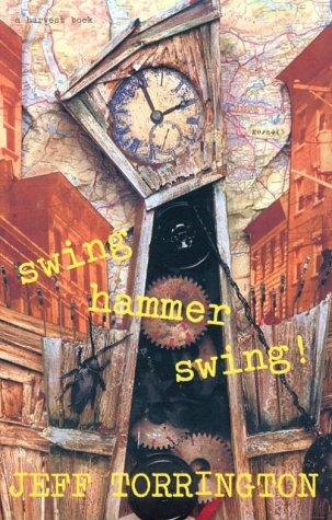 9780156001977: Swing Hammer Swing!
