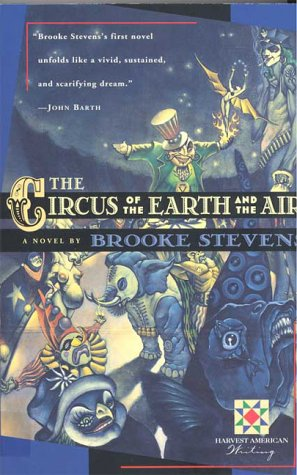9780156002066: The Circus of the Earth and the Air