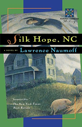9780156002073: Silk Hope, N. C.;A Harvest Book