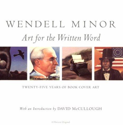 9780156002127: Wendell Minor: Twenty-Five Years Of Book Cover Art
