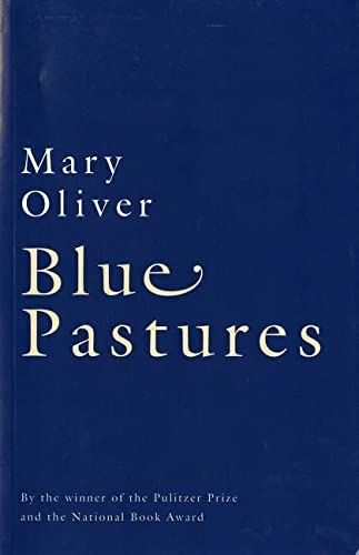 Blue Pastures: Oliver, Mary