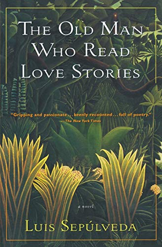 9780156002721: The Old Man Who Read Love Stories (Harvest in Translation)
