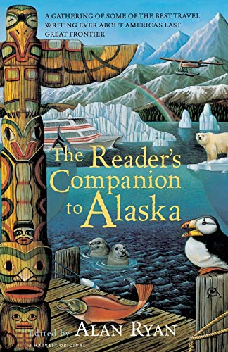 The Reader's Companion to Alaska: Ryan, Alan