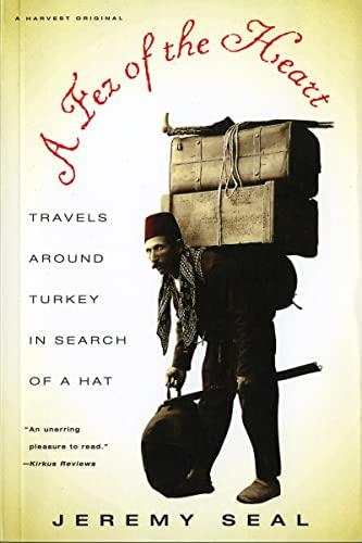 9780156003933: Fez Heart Travels around Turkey
