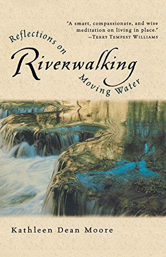 9780156004619: Riverwalking: Reflections on Moving Water (Harvest Book)