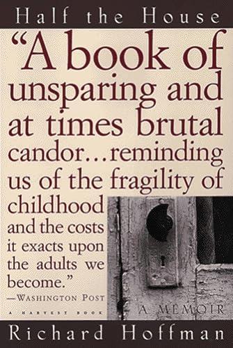 9780156004671: Half the House: a Memoir (Harvest Book)