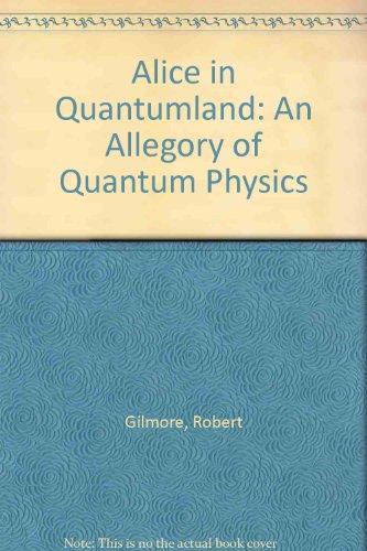 9780156004695: Alice in Quantumland: An Allegory of Quantum Physics