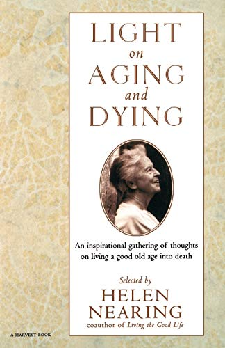 9780156004961: Light on Aging and Dying: Wise Words