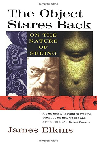 9780156004978: The Object Stares Back: On the Nature of Seeing