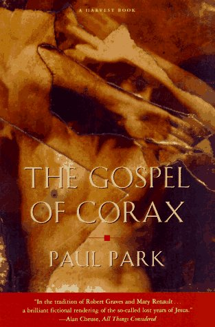 9780156005173: The Gospel of Corax