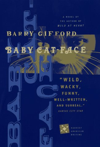 9780156005258: Baby Cat Face (Harvest American Writing)