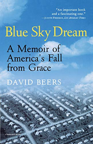 9780156005319: Blue Sky Dream: A Memoir of America's Fall from Grace