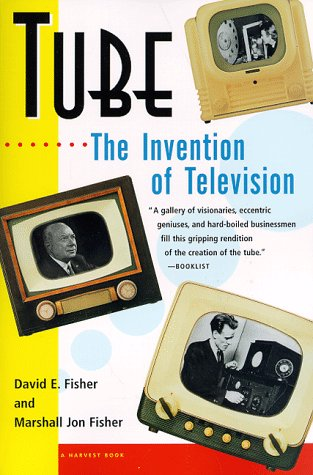9780156005364: Tube: The Invention of Television