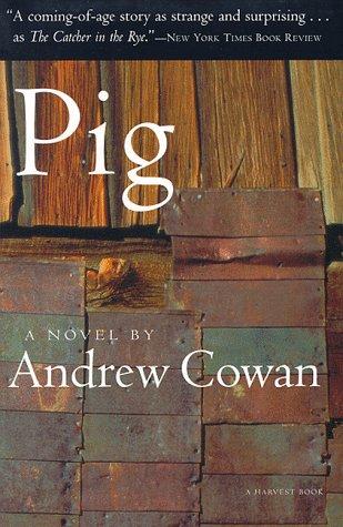 9780156005456: Pig (Harvest Book)