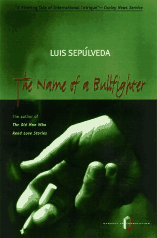 9780156005487: The Name of a Bullfighter