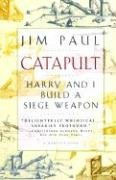 9780156005562: Catapult: Harry and I Build a Siege Weapon