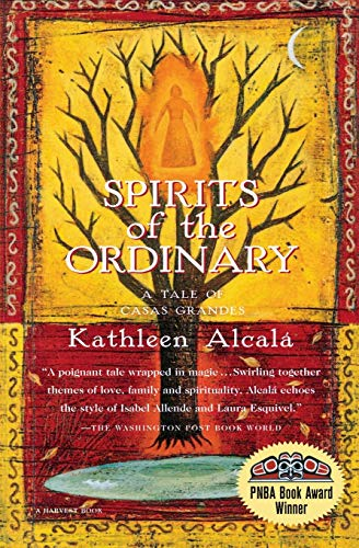 9780156005685: Spirits of the Ordinary: A Tale of Casas Grandes (Harvest Book)