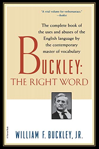 9780156005692: Buckley: The Right Word