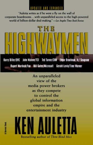 9780156005739: The Highwaymen: Warriors of the Information Superhighway (Harvest Book)