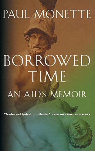 9780156005814: Borrowed Time: An AIDS Memoir