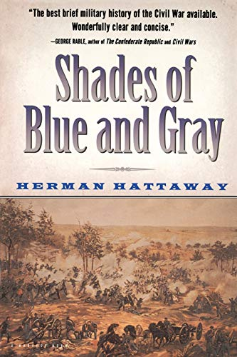 9780156005906: Shades of Blue and Gray: An Introductory Military History of the Civil War (Harvest Book)