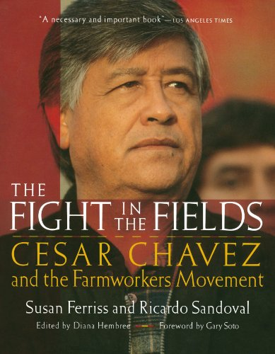 The Fight in the Fields: Cesar Chavez: Susan Ferriss; Ricardo