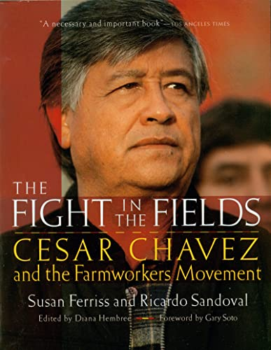 9780156005982: The Fight in the Fields: Cesar Chavez and the Farmworkers Movement