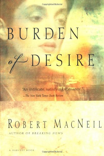 9780156006095: Burden of Desire (Harvest Book)