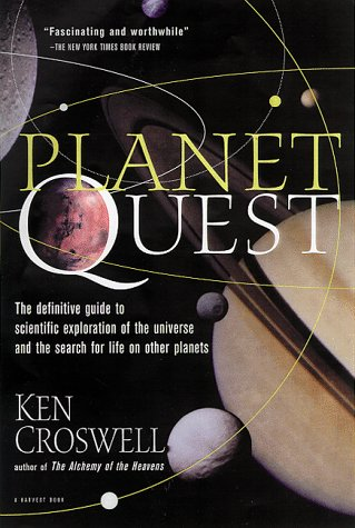 9780156006125: Planet Quest: The Epic Discovery of Alien Solar Systems
