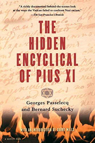 9780156006316: The Hidden Encyclical of Pius XI (A Harvest Book)