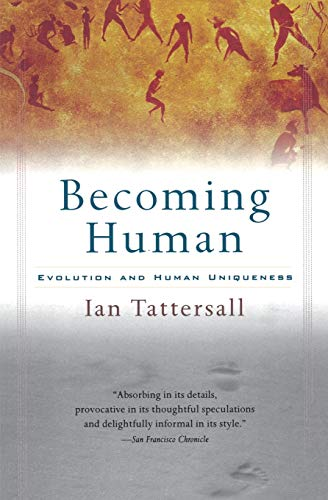 9780156006538: Becoming Human (Harvest Book)