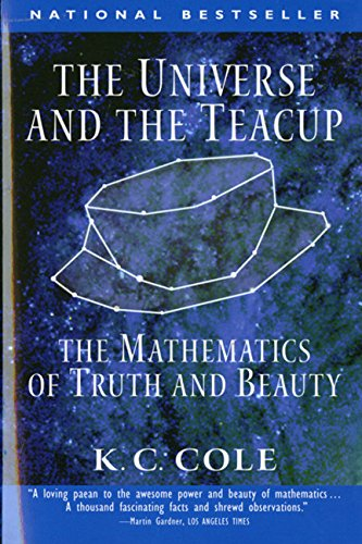 9780156006569: The Universe and the Teacup: The Mathematics of Truth and Beauty