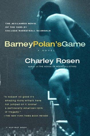 Barney Polan's Game (Harvest Book): Charley Rosen