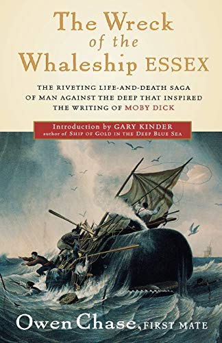 9780156006897: The Wreck of the Whaleship Essex: A Narrative Account by Owen Chase, First Mate