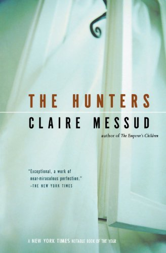 The Hunters (0156007312) by Messud, Claire