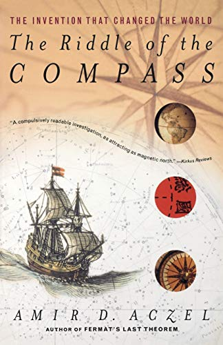The Riddle of the Compass: The Invention: Amir D. Aczel