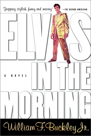 9780156007542: Elvis in the Morning
