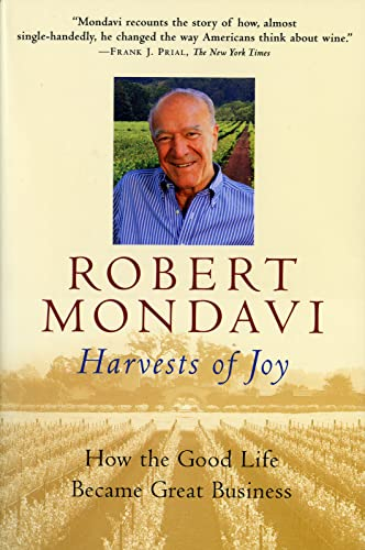 9780156010566: Harvests of Joy: How the Good Life Became Great Business (Harvest Book)