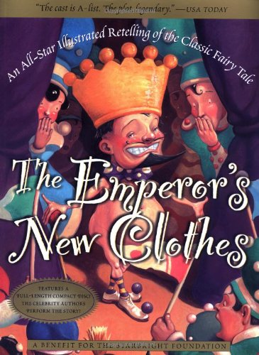 9780156010696: Hans Christian Andersen's the Emperor's New Clothes: An All-Star Retelling of the Classic Fairy Tale with CD (Audio)